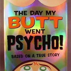 THE DAY MY BUTT WENT PSYCHO! kids book is being swapped online for free
