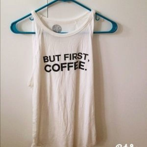 But First Coffee Tank Top  is being swapped online for free