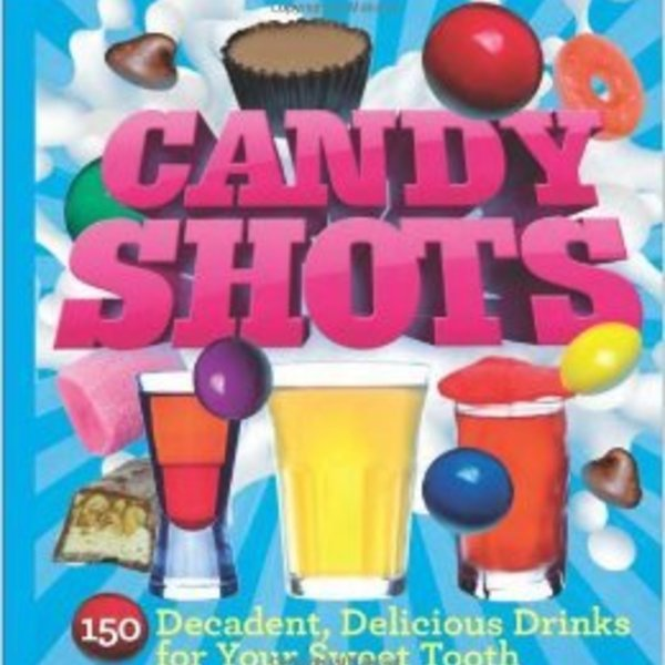Candy Shots: 150 Decadent, Delicious Drinks for Your Sweet Tooth by Paul Knorr is being swapped online for free