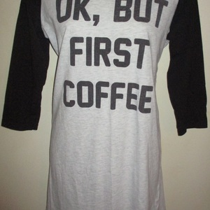 Awesome !!! pajama Sayings Says '' Ok But frst Coffee '' is being swapped online for free